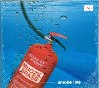 Mnozil Brass Smoke Live